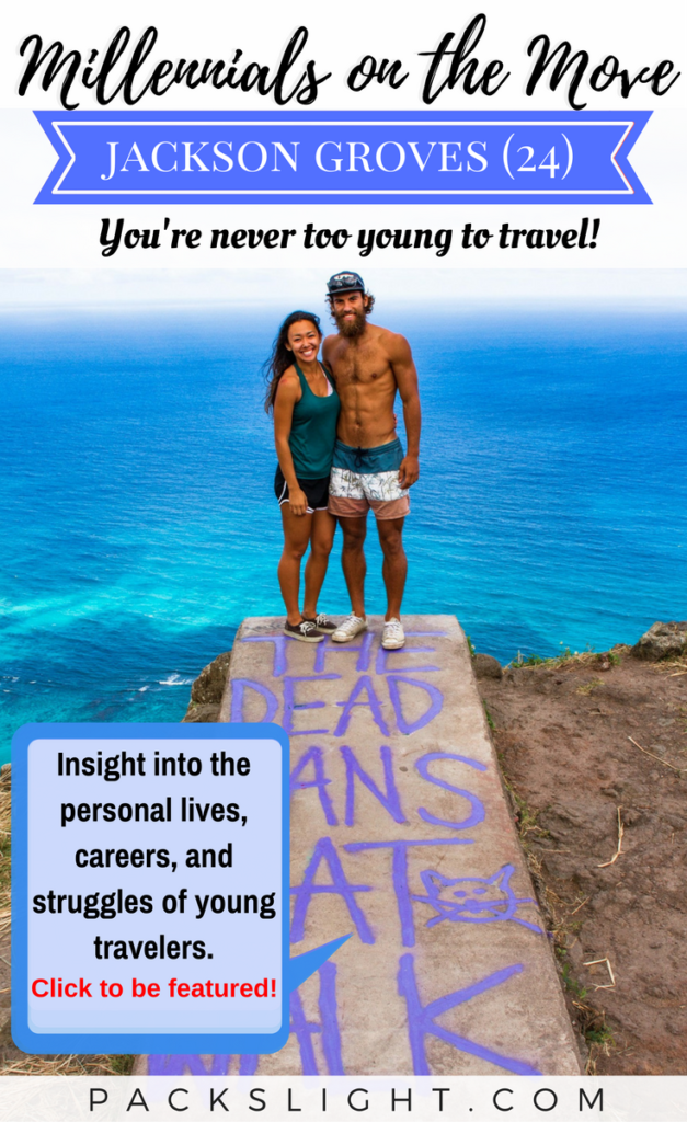 MOTM Jackson Groves | Millennial Traveler Adventure Young | Packs Light