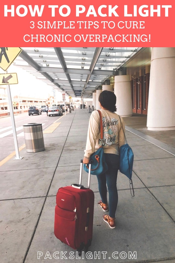 Are you a chronic #overpacker? Learn these 3 simple tips to only #pack what you need, and join team #carryon only! #packingtips #howtopacklight