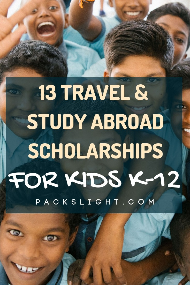 Scholarships, grants, exchange programs, contests, and travel funding for your kids in grades K-12. Who said you need to be in college to study abroad? #kids #scholarships #studyabroad #grants #travel #highschool