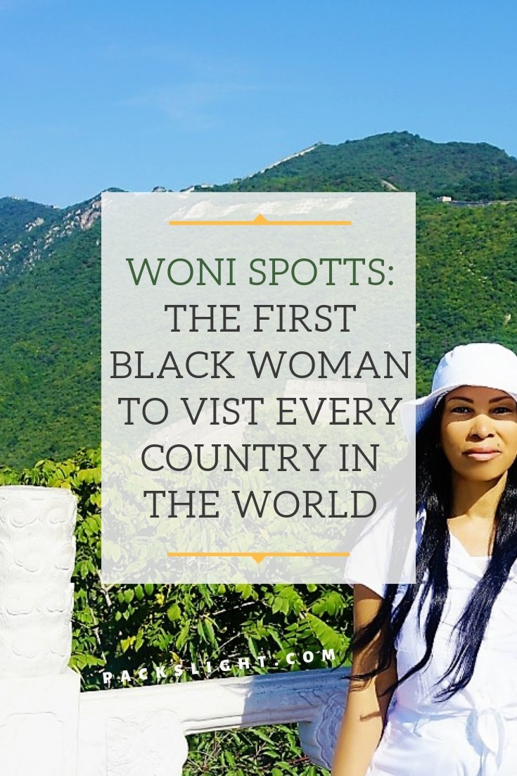Woni Spotts in her first interview on who she is and her claim to be the very first black woman to visit every country in the world. #blacktravel #blogging #blacktravelmovement #countries #travel