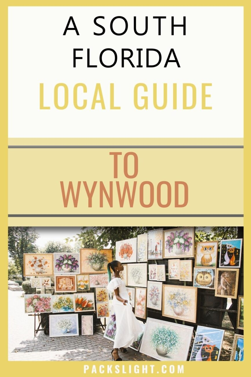 A local's suggested itinerary for a visit to Wynwood, Miami. How to best see it's culture, food, and shopping scene!