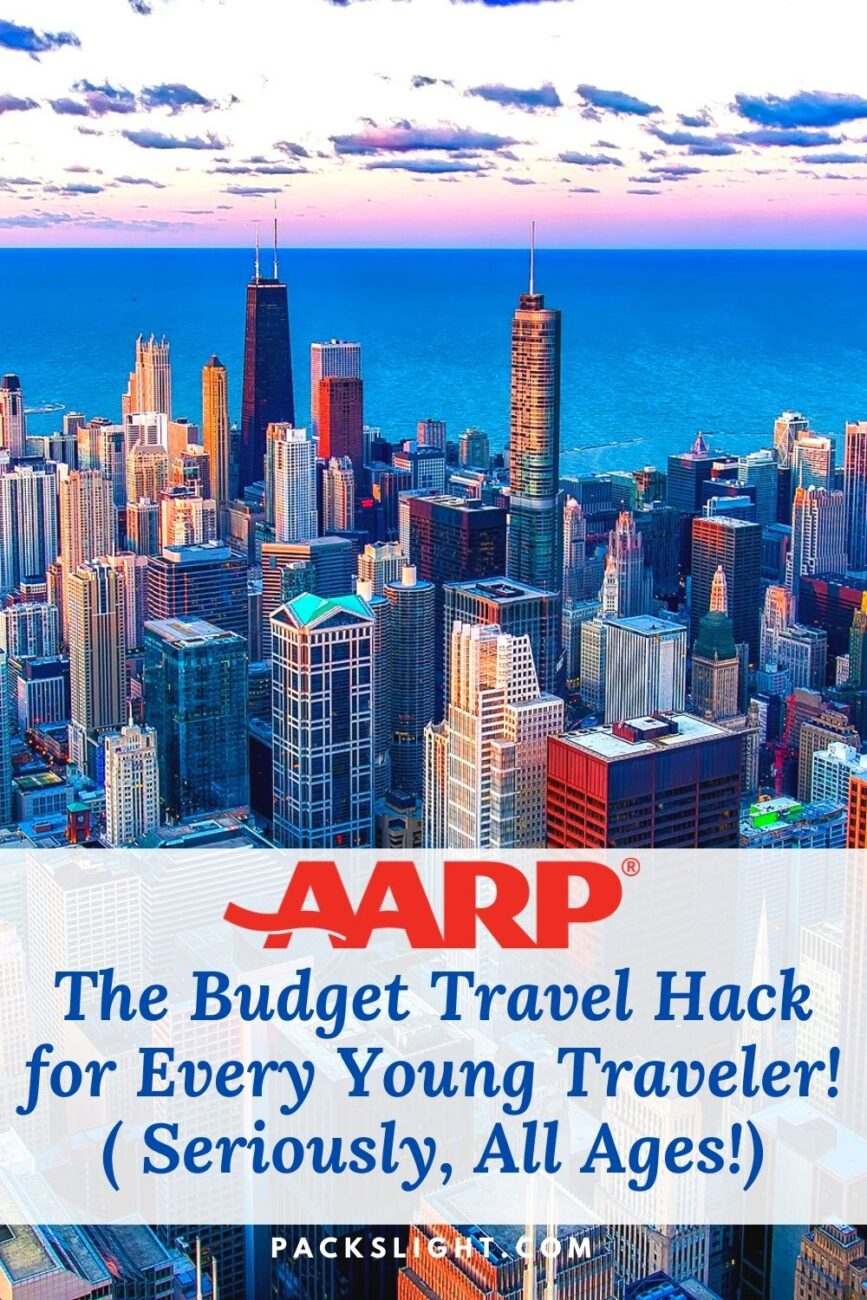 Why every young traveler needs an AARP membership! Seriously, under 50 y/o: read this!