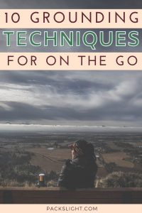 Learn how to manage anxiety as a solo traveler with grounding techniques. And make the best of your trips wherever you go!