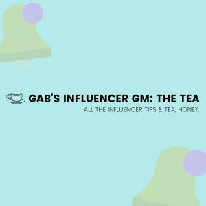 Gabby's Influencer Insider