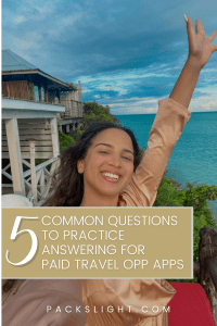 """Pinterest Pin of an image of Gabby Beckford posing in front of a beach house with the title""""5 Common Questions to Practice Answering for Paid Travel Opp Apps""""."""